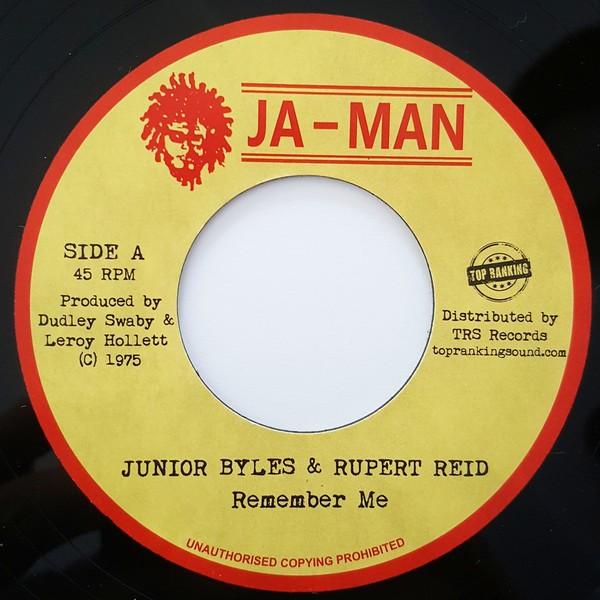 Junior Byles & Rupert Reid : Remember Me | Single / 7inch / 45T  |  Oldies / Classics