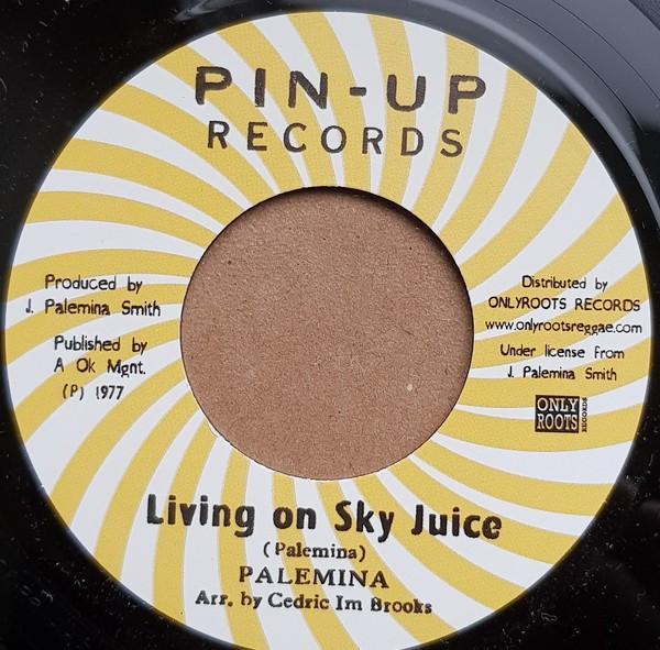 Palemina : Living On Sky Juice | Single / 7inch / 45T  |  Oldies / Classics