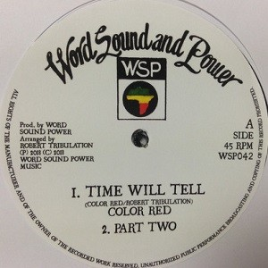 Colour Red : Time Will Tell | Maxi / 10inch / 12inch  |  FR