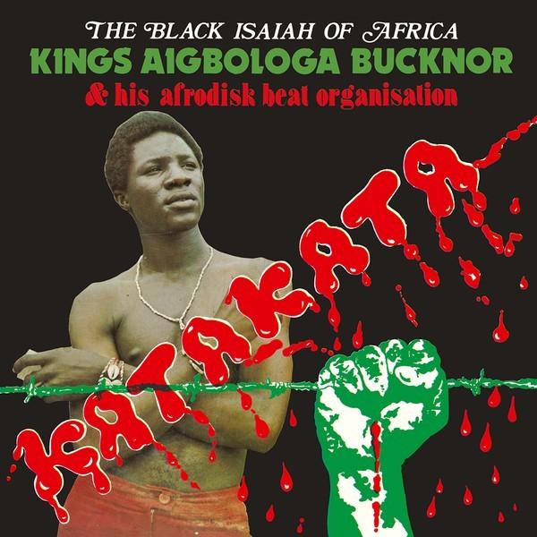 Kings Aigbologa Bucknor & Afrodisk Beat Organisation : Vol. I - Katakata