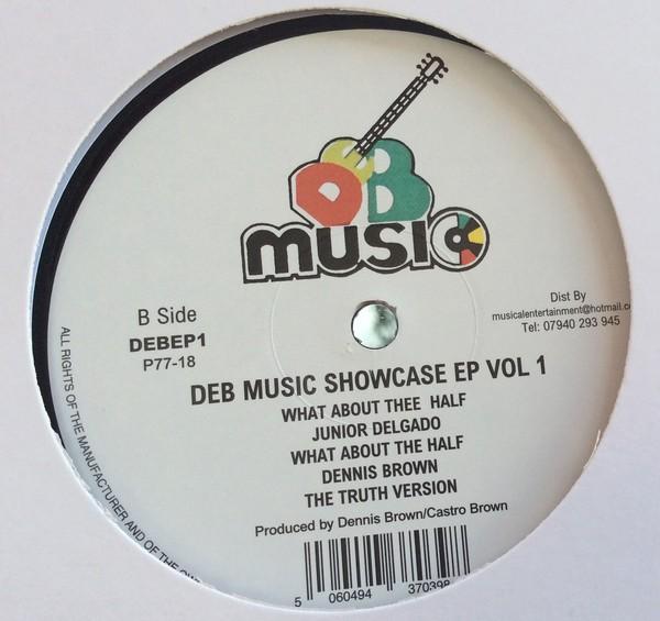 Junior Delgado / Dennis Brown : DEB Music Showcase EP Vol 1 | Maxi / 10inch / 12inch  |  Oldies / Classics