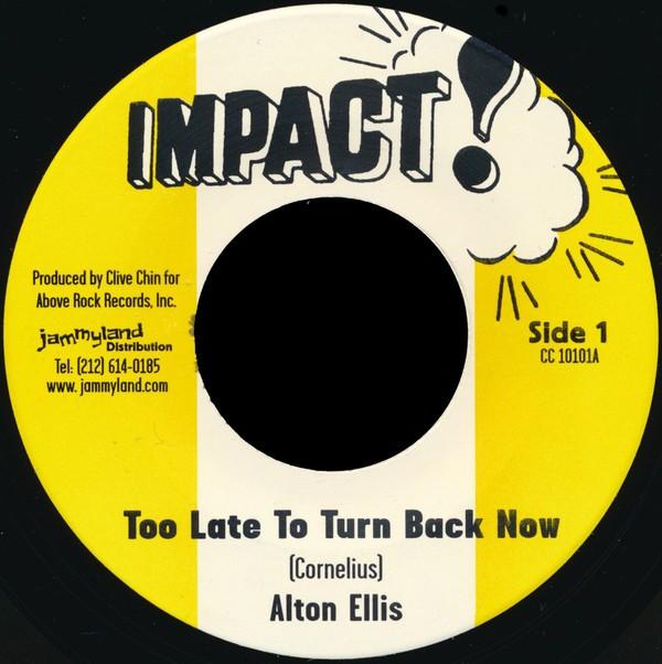 Alton Ellis : Too Late To Turn Back Now