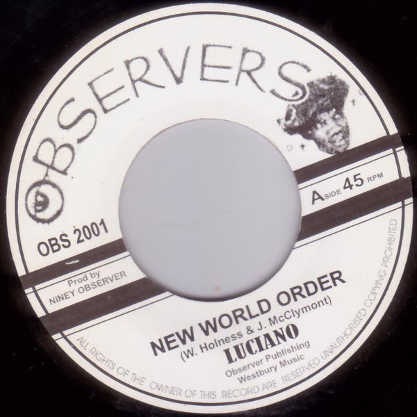 Luciano : New World Order | Single / 7inch / 45T  |  Oldies / Classics