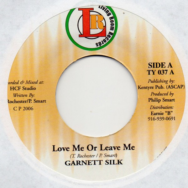 Garnett Silk : Love Me Or Leave Me | Single / 7inch / 45T  |  Dancehall / Nu-roots