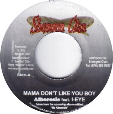 Alborosie Feat. I-eye : Mama Don't Like You Boy | Single / 7inch / 45T  |  Dancehall / Nu-roots
