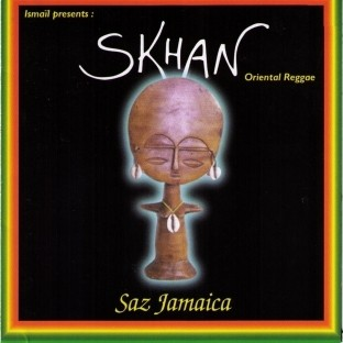Skhan : Saz Jamaica | CD  |  Dancehall / Nu-roots