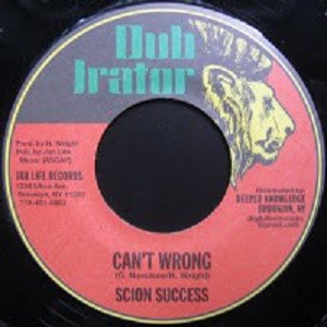 Scion Success : Can't Wrong   Single / 7inch / 45T     Oldies / Classics
