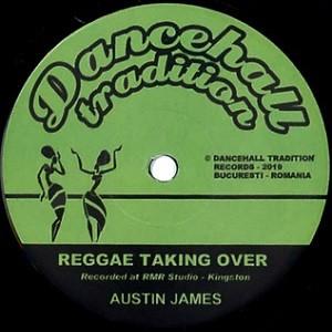Austin James : Reggae Taking Over | Single / 7inch / 45T  |  UK