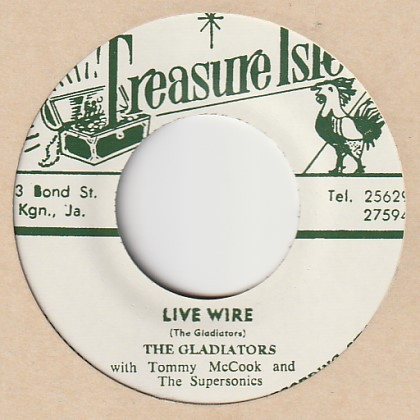 The Gladiators With Tommy McCook And The Supersonics : Live Wire