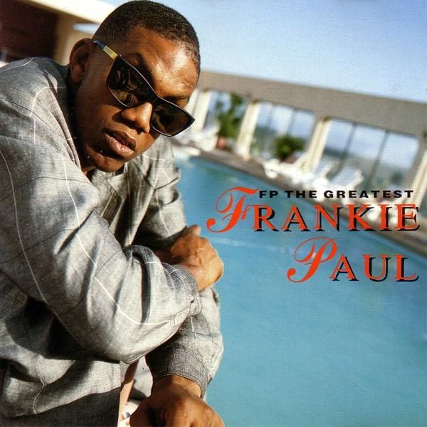Frankie Paul : Fp The Greatest   LP / 33T     Dancehall / Nu-roots