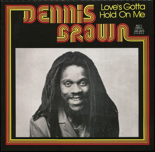 Dennis Brown : Love's Gotta Hold On Me | LP / 33T  |  Oldies / Classics