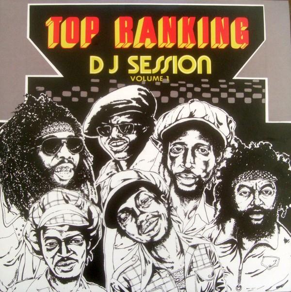 Various : Top Ranking DJ Session Volume 1