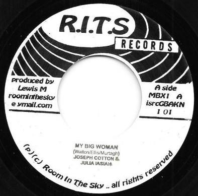 Joseph Cotton & Julia Iasiah : My Big Woman | Single / 7inch / 45T  |  Dancehall / Nu-roots