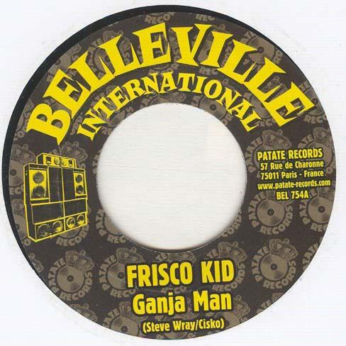 Frisco Kid : Ganja Man | Single / 7inch / 45T  |  Dancehall / Nu-roots