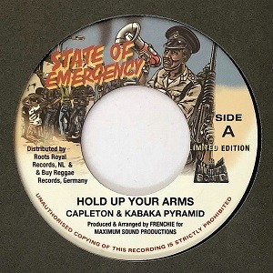 Capleton & Kabaka Pyramid : Hold Up Your Arms | Single / 7inch / 45T  |  Dancehall / Nu-roots