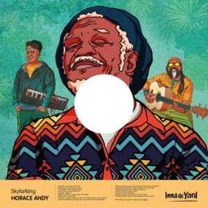 Horace Andy : Skylarking | Maxi / 10inch / 12inch  |  Dancehall / Nu-roots