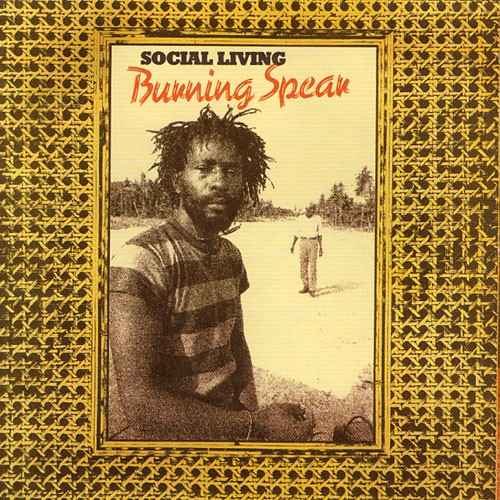 Burning Spear : Social Living   LP / 33T     Oldies / Classics