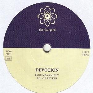 Paulinda Knight Echo & Reverb : Devotion | Single / 7inch / 45T  |  Dancehall / Nu-roots