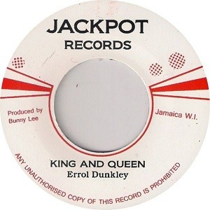Errol Dunkley : King And Queen   Single / 7inch / 45T     Oldies / Classics