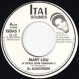 Dr Alimantado : Mary Lou | Single / 7inch / 45T  |  Oldies / Classics