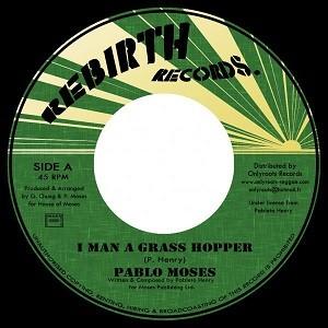 Pablo Moses : I Man A Grass Hopper