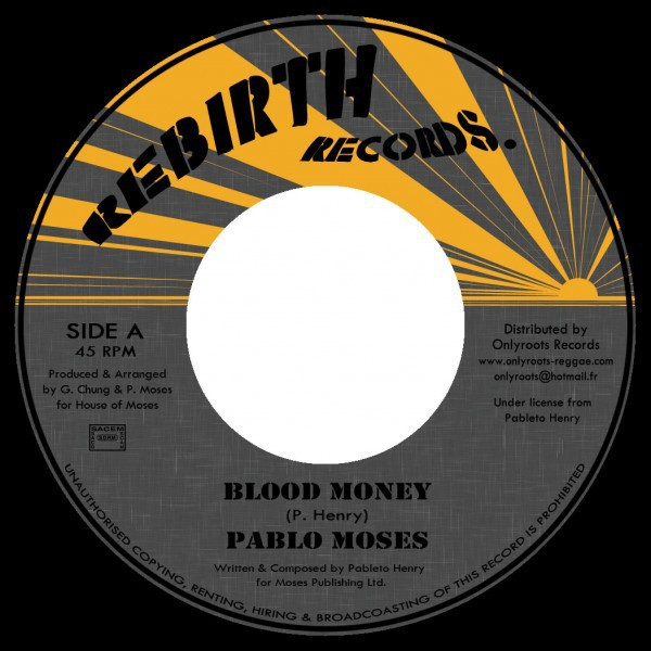 Pablo Moses : Blood Money