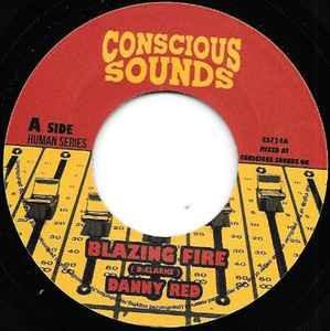Danny Red : Blazing Fire | Single / 7inch / 45T  |  UK