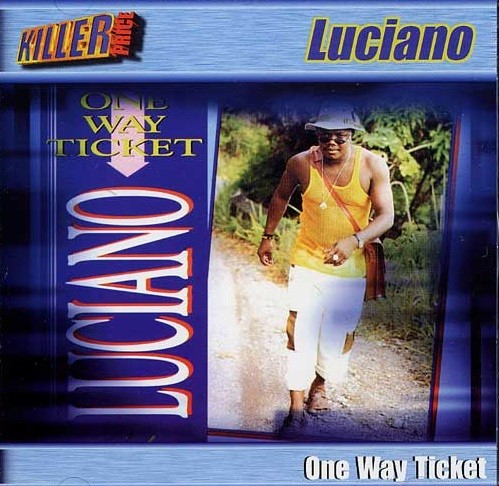 Luciano : One Way Ticket | CD  |  Dancehall / Nu-roots
