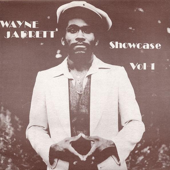 Wayne Jarrett : Showcase (bubble Up) | LP / 33T  |  Oldies / Classics