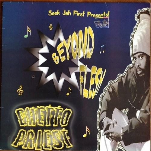 Ghetto Priest : Beyond Flesh   LP / 33T     UK