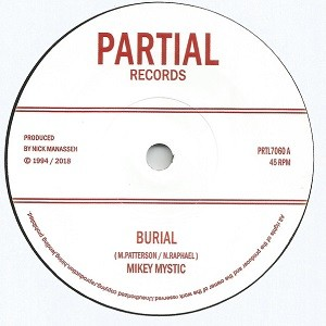 Mikey Mystic : Burial   Single / 7inch / 45T     UK