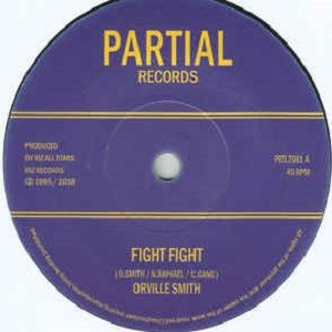 Orville Smith : Fight Fight | Single / 7inch / 45T  |  UK