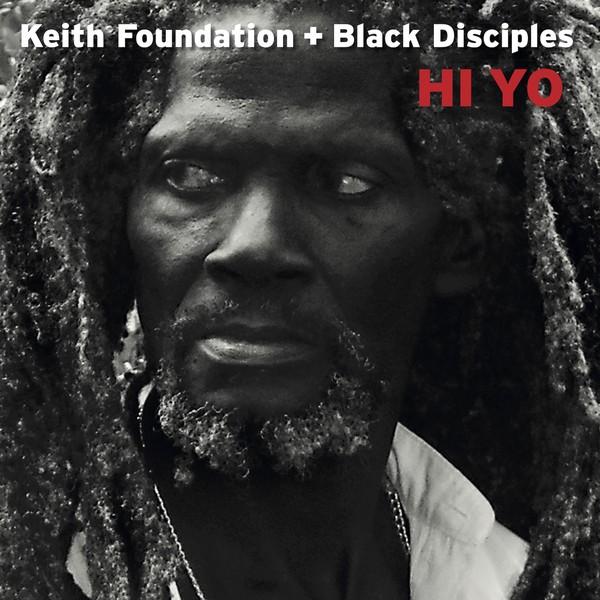 Keith Fondation : Hi Yo | LP / 33T  |  Dancehall / Nu-roots