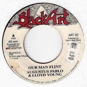 Augustus Pablo : Our Man Flint | Single / 7inch / 45T  |  Oldies / Classics