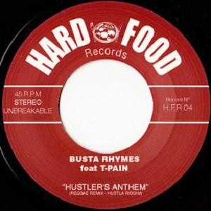 Busta Rhymes Feat. T-pain : Hustler's Anthem   Single / 7inch / 45T     Mash Ups / Remixs