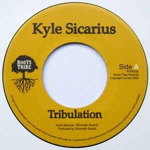 Kyle Sicarius : Tribulation | Single / 7inch / 45T  |  UK