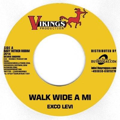 Exco Levi : Walk Wide A Mi | Single / 7inch / 45T  |  Dancehall / Nu-roots