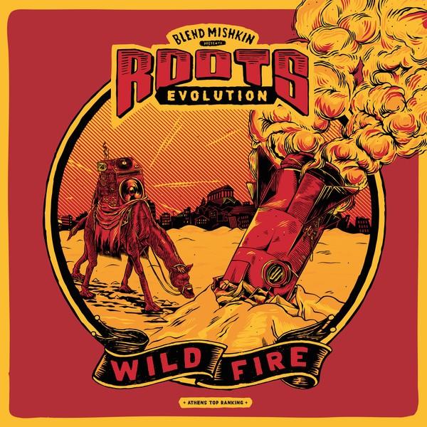 Blend Mishkin : Blend Mishkin & Roots Evolution – Wild Fire | LP / 33T  |  Dancehall / Nu-roots