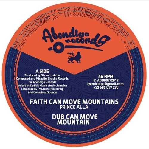 Prince Alla : Faith Can Move Mountains | Maxi / 10inch / 12inch  |  UK