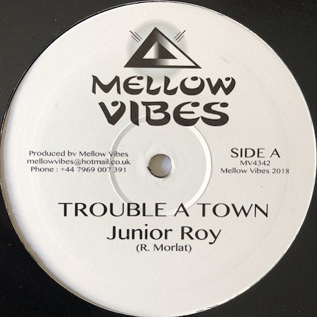 Junior Roy : Trouble A Town | Maxi / 10inch / 12inch  |  UK