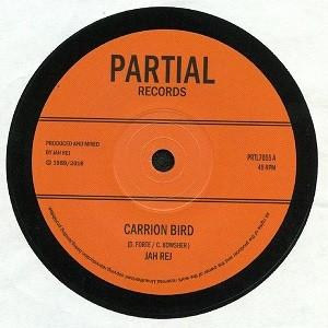 Jah Rej : Carrion Bird | Single / 7inch / 45T  |  UK