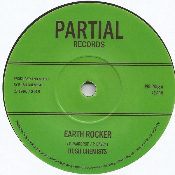The Bush Chemists : Earth Rocker | Single / 7inch / 45T  |  UK