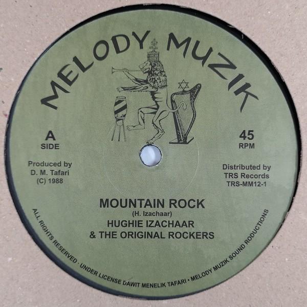 Hughie Izachaar & The Original Rockers : Mountain Rock