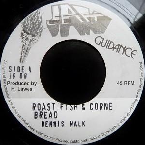 Dennis Walks : Roast Fish And Corn Bread   Single / 7inch / 45T     Oldies / Classics