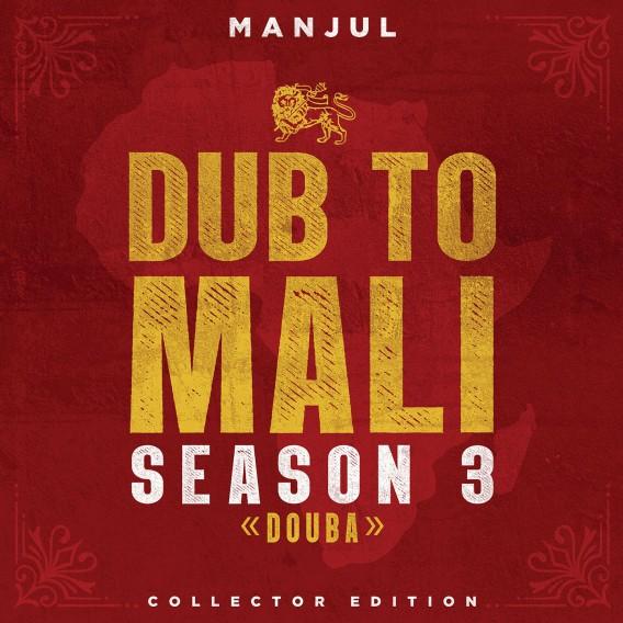 Manjul : Dub To Mali Season 3 | LP / 33T  |  Dancehall / Nu-roots