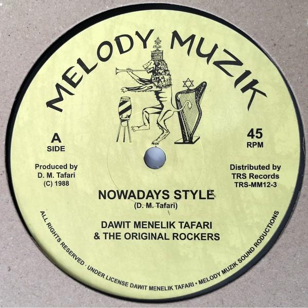 Dawit Menelik Tafari & The Original Rockers : Nowadays Style