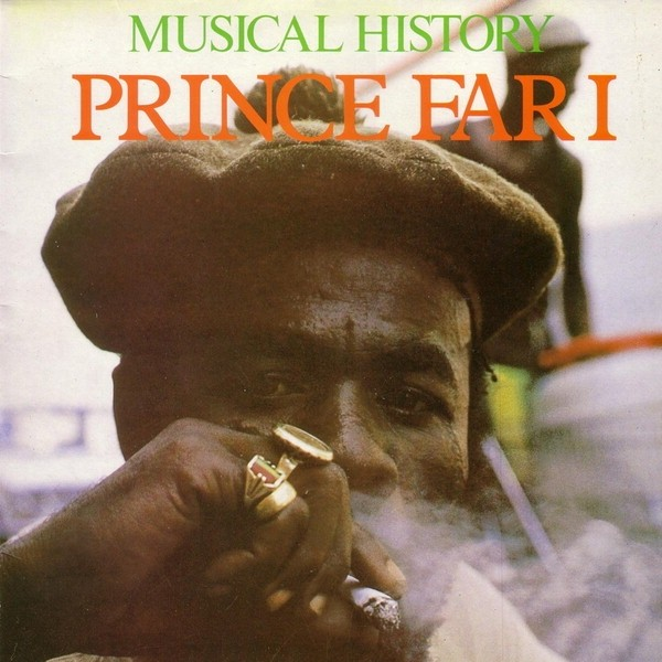 Prince Far I : Musical History | LP / 33T  |  Dancehall / Nu-roots