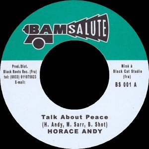 Horace Andy : Talk About Peace | Single / 7inch / 45T  |  FR
