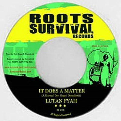 Lutan Fyah : It Doesn't Matter   Single / 7inch / 45T     Dancehall / Nu-roots