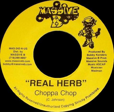Choppa Chop : Real Herb | Single / 7inch / 45T  |  Dancehall / Nu-roots